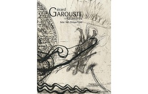 GERARD-GAROUSTE-GRAVURES-FRAGMENTS-INTERNATIONAL-1-KATELO