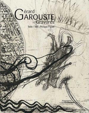 GERARD-GAROUSTE-GRAVURES-FRAGMENTS-INTERNATIONAL-KATELO