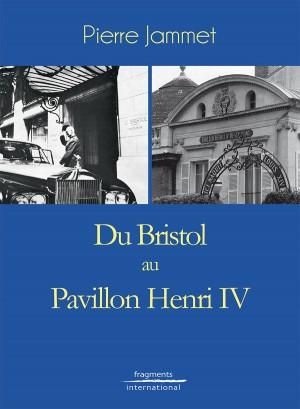 HOTEL-BRISTOL-PAVILLON-HENRI-4-FRAGMENTS-INTERNATIONAL-KATELO